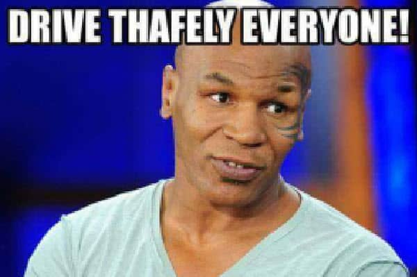 mike tyson drive thafely memes