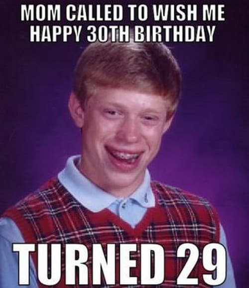 15 Happy 30th Birthday Memes You'll Remember Forever