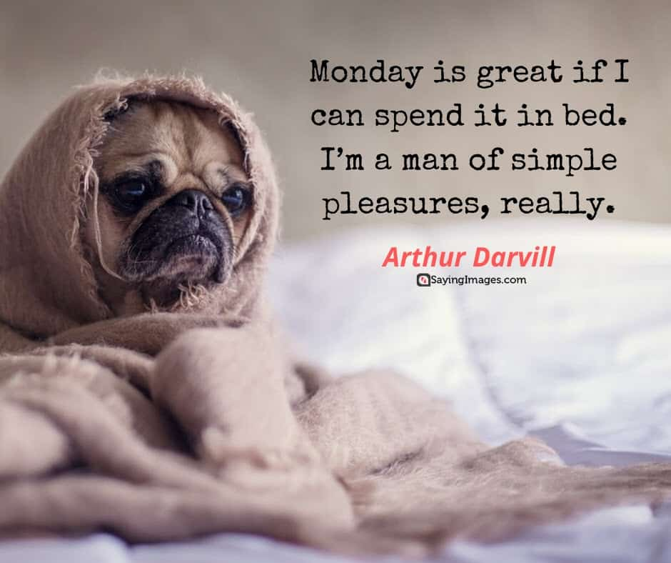 monday great quotes