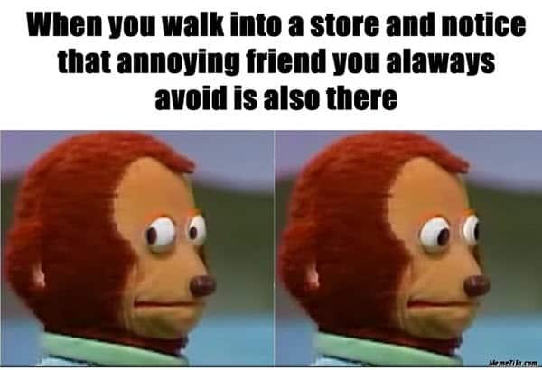 monkey puppet annoying friend meme