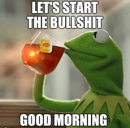 morning let start meme
