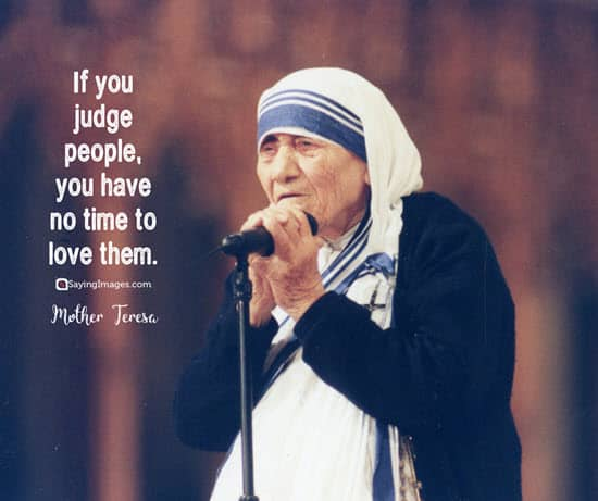 mother teresa judge people quotes