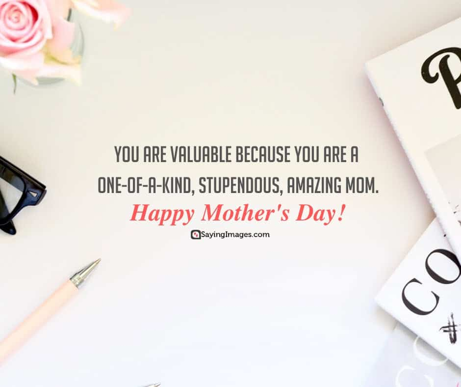 mothers day quotes amazing