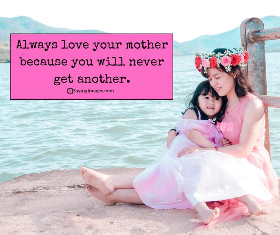 mothers day quotes love