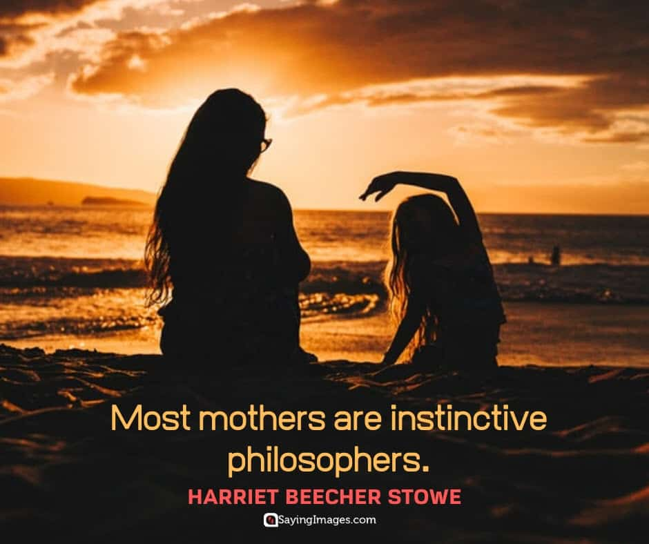 mothers day quotes philosopher