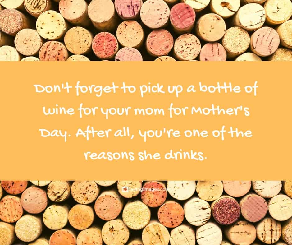 mothers day quotes wine