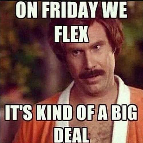 motivational on friday we flex memes