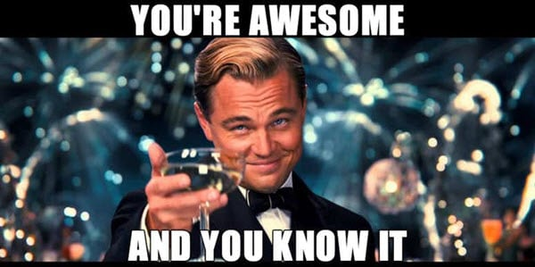 motivational youre awesome memes