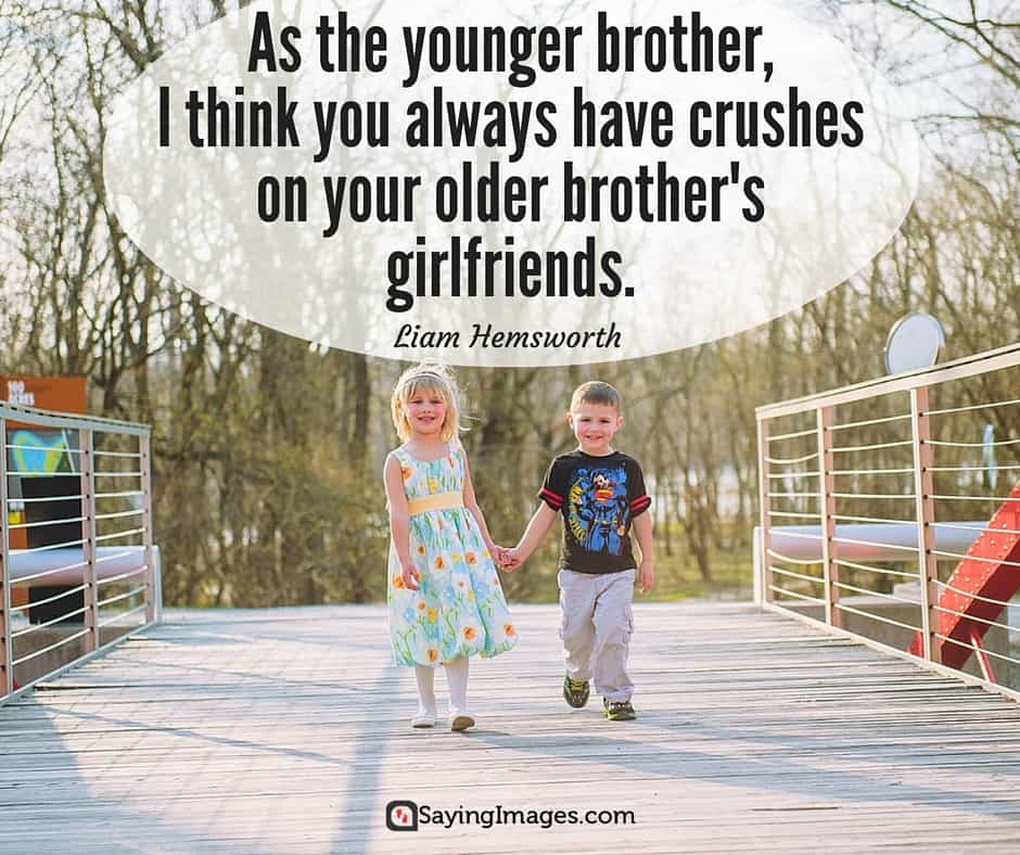 my brother quotes