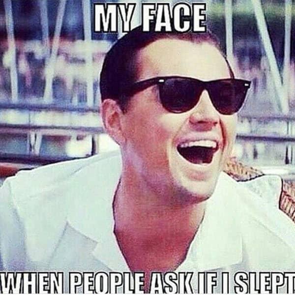 my face no sleep meme