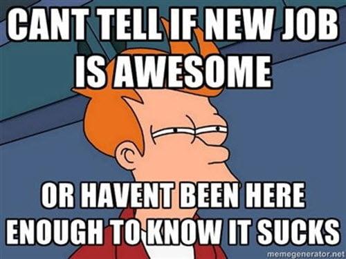 new job cant tell meme