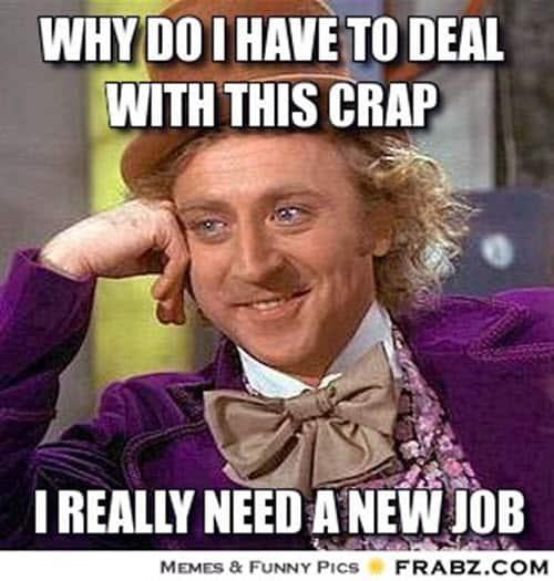 new job crap meme