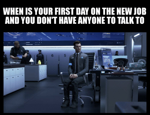 new job first day meme