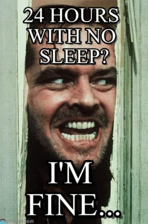 no sleep im fine meme