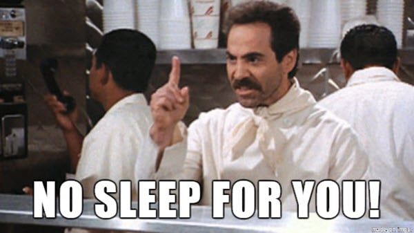 no sleep meme for you