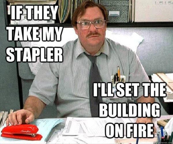office space stapler meme