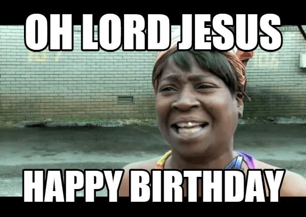 20 Outrageously Hilarious Birthday Memes Volume 1 Sayingimagescom