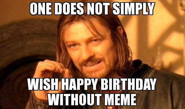 20 Ultimately Funny Happy Bday Memes