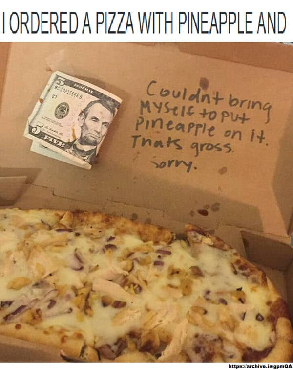 ordered pizza with pineapple meme