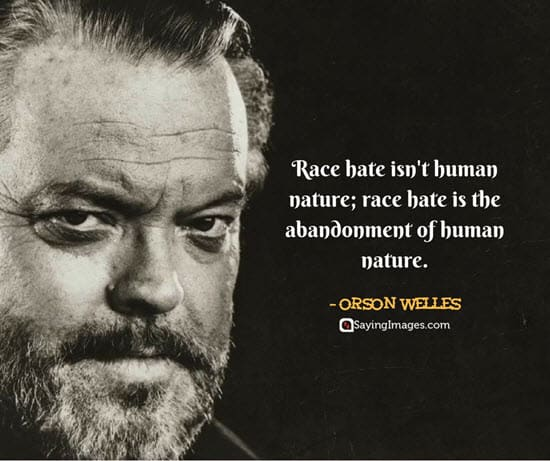 orson welles hate quotes