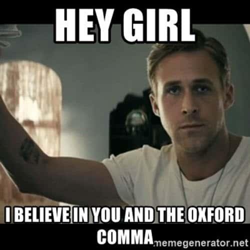 oxford comma hey girl meme