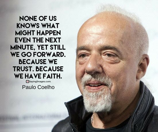 paulo coehlo faith quotes