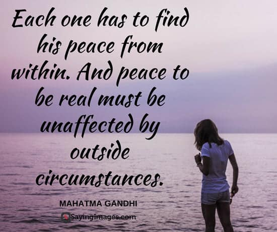 Love And Peace Quotes Interesting 48 Peace Quotes That'll Calm Your Anxious Mind SayingImages
