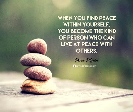 60 Peace Quotes That'll Calm Your Anxious Mind SayingImages Classy Finding Peace Quotes