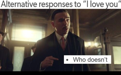 peaky blinders i love you memes