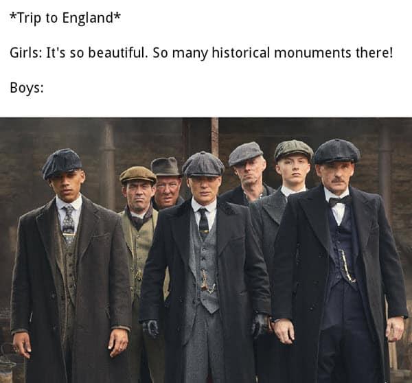 peaky blinders trip to england memes