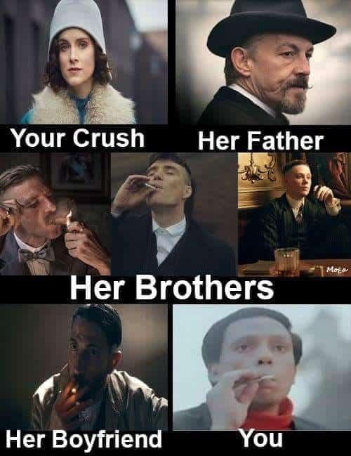 peaky blinders your crush memes