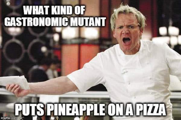 pizza with pineapple gastronomic mutant meme