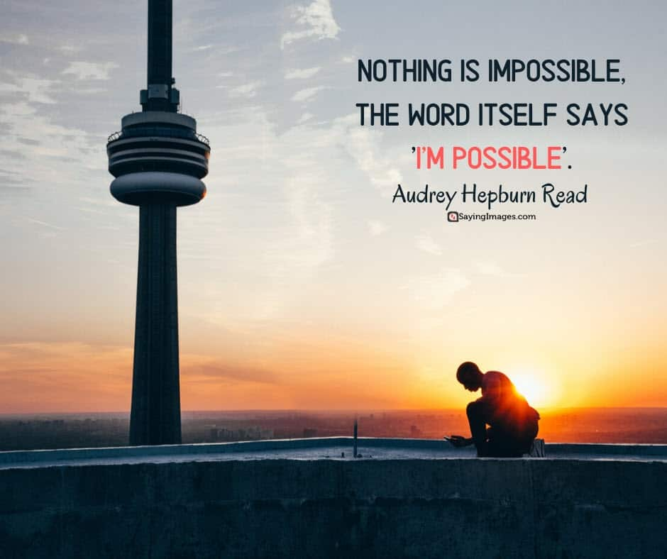 positive inspirational possible quotes about life