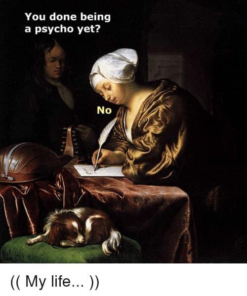 psycho done meme