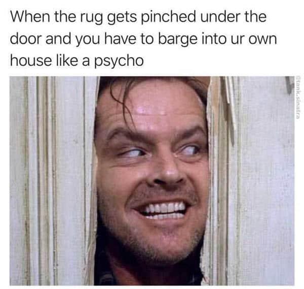psycho house meme