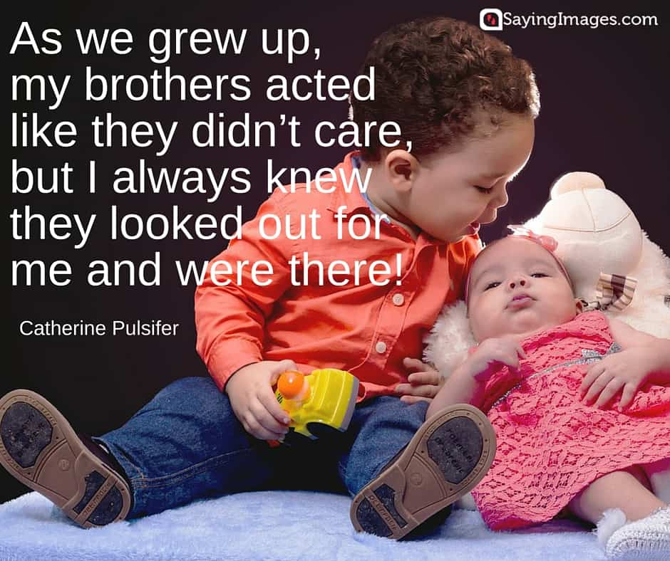 22 Best Brother Quotes Sayingimagescom
