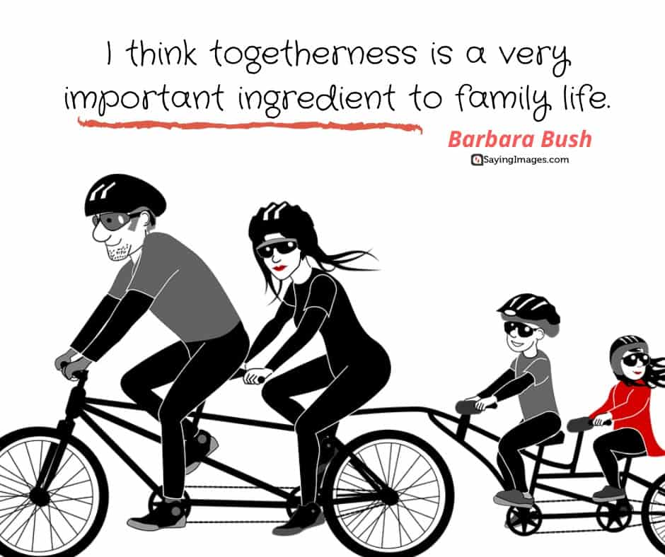 quotes about togetherness family