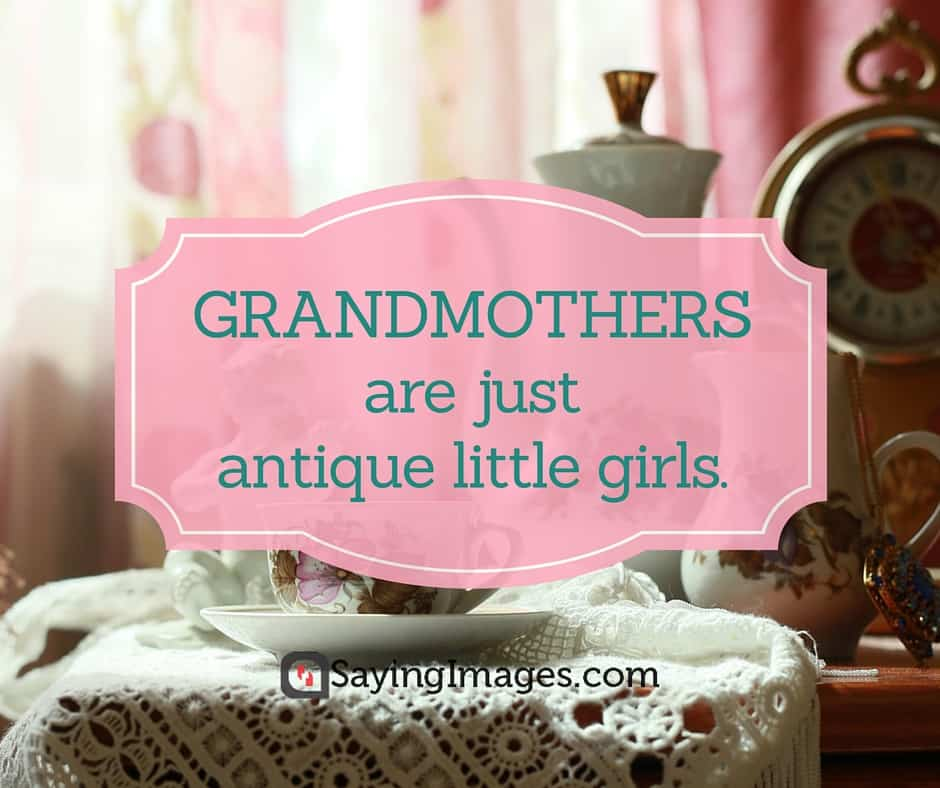 25 Sweet and Funny Grandma Quotes | SayingImages.com