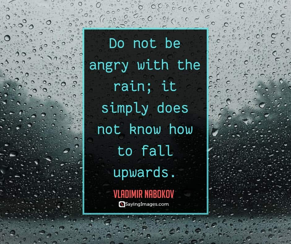 rain angry quotes