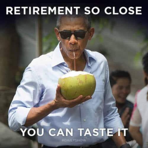 retirement so close meme
