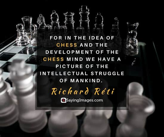 22 Intense Chess Quotes That Ll Teach You Some Valuable Life Lessons