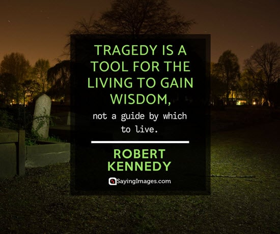 robert kennedy tragedy quotes