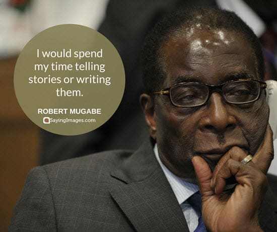 robert mugabe quotes and sayings