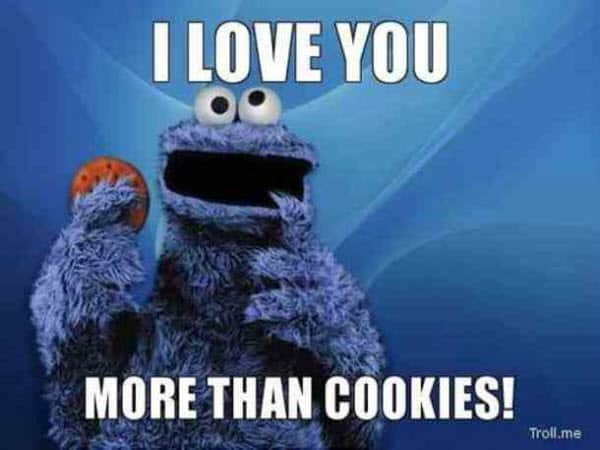romantic i love you more than cookies memes