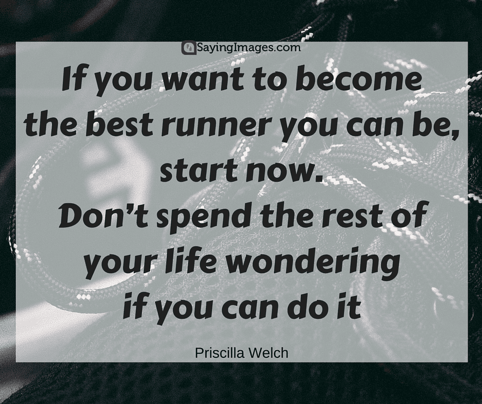 40 Motivational Running Quotes With Pictures Sayingimages