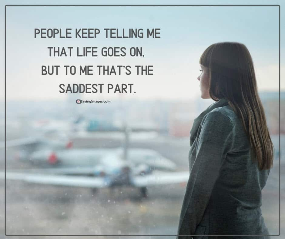 30 Sad Quotes On Sorrow And Living Through It Sayingimages Com