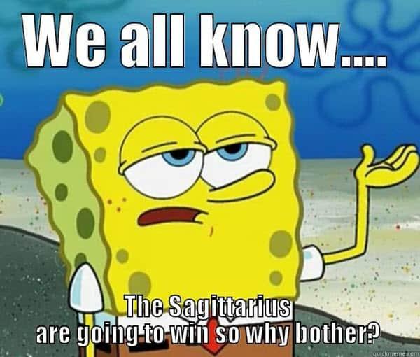 sagittarius we all know meme