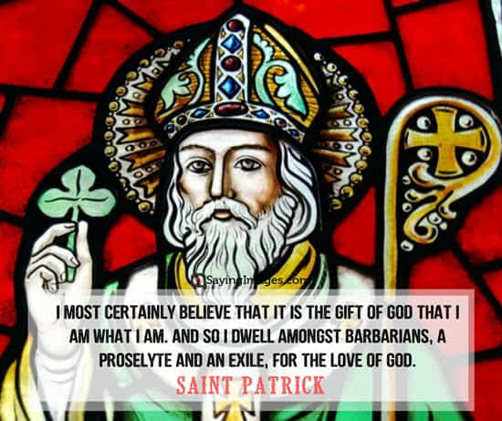 saint patrick i am quotes
