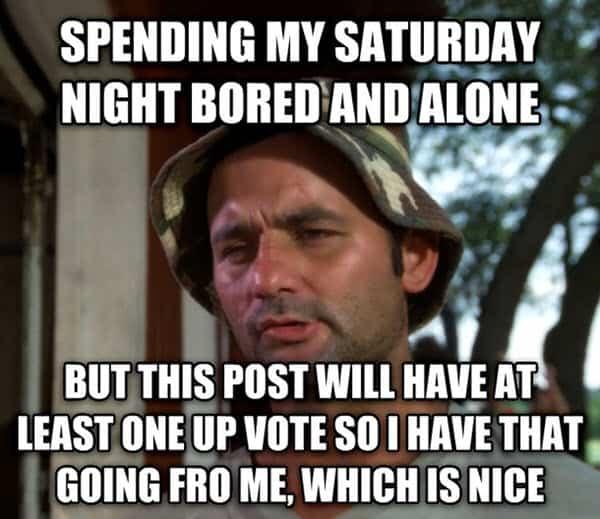saturday night bored meme