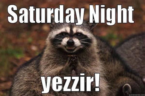 saturday night yezzir meme